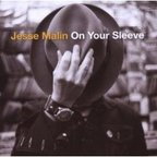 Jesse Malin - On Your Sleeve