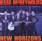 Jesse McReynolds And The Virginia Boys - New Horizons
