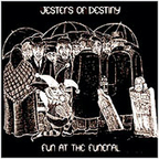 Jesters Of Destiny - Fun At The Funeral