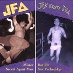 JFA - Jack Killed Jill