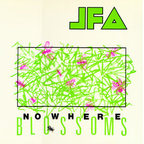 JFA - Nowhere Blossoms