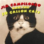 Jim Campilongo And The 10 Gallon Cats - s/t
