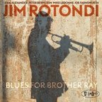 Jim Rotondi - Blues For Brother Ray