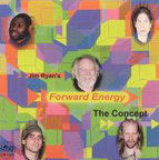 Jim Ryan's Forward Energy - The Concept