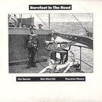 Jim Sauter · Don Dietrich · Thurston Moore - Barefoot In The Head