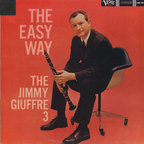 Jimmy Giuffre 3 - The Easy Way