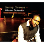 Jimmy Greene - Mission Statement