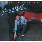 Jimmy Hall - Cadillac Tracks