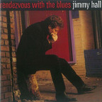Jimmy Hall - Rendezvous With The Blues