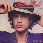 Jimmy Hall - Touch You
