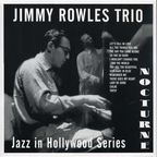 Jimmy Rowles Trio - Jazz In Hollywood Series