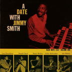 Jimmy Smith - A Date With Jimmy Smith · Volume One