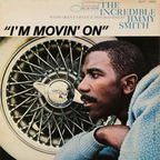 Jimmy Smith - I'm Movin' On