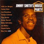 Jimmy Smith - Jimmy Smith's House Party