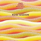 Jino · Ohno · Mitchell · Mills - Kobe Session