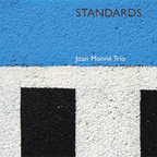 Joan Monné Trio - Standards