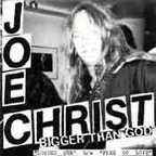 Joe Christ · Bigger Than God - Loaded Gun