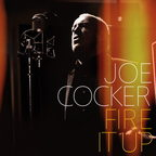 Joe Cocker - Fire It Up
