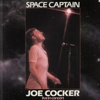 Joe Cocker - Space Captain · Live In Concert
