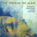 Joe Gallivan · Brian Cuomo · Featuring Elton Dean - The Origin Of Man