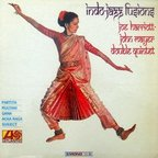 Joe Harriott - John Mayer Double Quintet - Indo-Jazz Fusions
