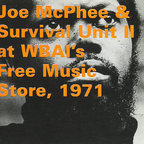 Joe McPhee & Survival Unit II - At WBAI's Free Music Store, 1971