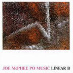 Joe McPhee Po Music - Linear B