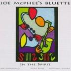 Joe McPhee's Bluette - In The Spirit