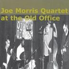 Joe Morris Quartet - At The Old Office