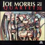 Joe Morris Quartet - You Be Me