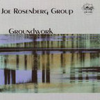 Joe Rosenberg Group - Groundwork