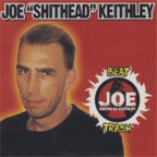 "Joe ""Shithead"" Keithley - Beat Trash"