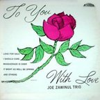 Joe Zawinul Trio - To You With Love