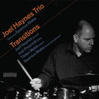 Joel Haynes Trio - Transitions