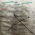 John Abercrombie Trio - Speak Of The Devil