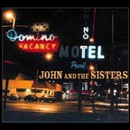 John And The Sisters - s/t