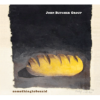 John Butcher Group - Somethingtobesaid