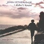 John Etheridge - I Didn't Know