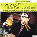 John Flansburgh's Mono Puff - It's Fun To Steal