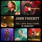 John Fogerty - The Long Road Home · In Concert