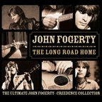 John Fogerty - The Long Road Home · The Ultimate John Fogerty·Creedence Collection