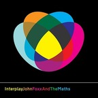 John Foxx And The Maths - Interplay