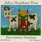 John Gunther Trio - Permission Granted