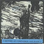 John Henry West - A History Of Compassion And Justice?