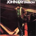 John Kay And The Sparrow - s/t