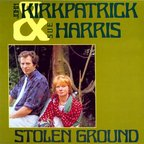 John Kirkpatrick & Sue Harris - Stolen Ground