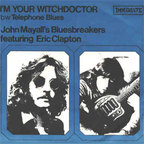John Mayall's Bluesbreakers - I'm Your Witchdoctor
