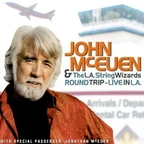 John McEuen & The L.A. String Wizards - Round Trip - Live In L.A.
