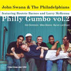 John Swana And The Philadelphians - Philly Gumbo · Vol. 2