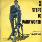 Johnny Dankworth - 5 Steps To Dankworth